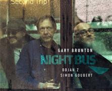 Gary Brunton, Bojan Z & Simon Goubert: Night Bus, Second Trip