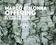 Marco Colonna: Offering ‐ playing the music of John Coltrane