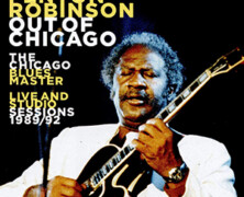Fenton Robinson, the Chicago Blues Master: Out of Chicago, Live and Studio Sessions 1989/92