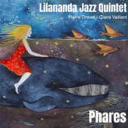 Lilananda Jazz Quintet : Phares