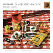 Gabriele Mirabassi, Nando Di Modugno & Pierluigi Balducci: Tabacco e caffè