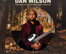 Dan Wilson : Vessels of Wood and Earth
