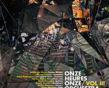 Onze Heures Onze Orchestra : Vol.III