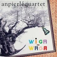 An Pierlé Quartet : Wiga-Waga