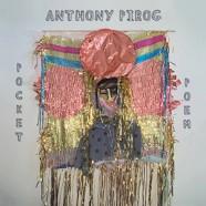 Anthony Pirog: Pocket Poem