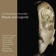 Joe Rosenberg Ensemble, Ritual and Legends