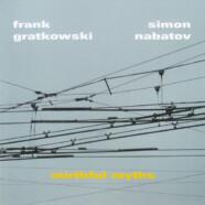 Gratkowski-Nabatov, Mirthful Myths