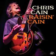 Chris Cain: Raisin' Cain
