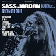 Sass Jordan & The Champagne Hookers, Rebel Moon Blues