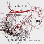 Greg Osby, Stephan Spicher & Florian Arbenz : Reflections of the Eternal Line
