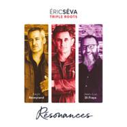 Eric Séva Trio: Résonances