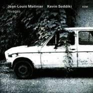 Jean-Louis Matinier & Kevin Seddiki : Rivages