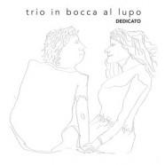 Carlo Nardozza Trio, Dedicato
