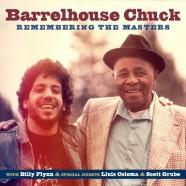Barrelhouse Chuck, Remembering The Master