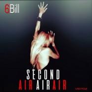 6Bill: Second Air