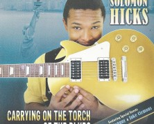 Solomon Hicks, Carrying On The Torch Of The Blues