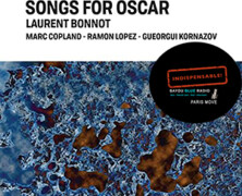 Laurent Bonnot : Songs for Oscar