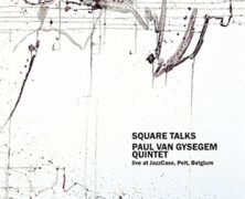 Paul Van Gysegem Quintet : Square Talks