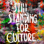 Still Standing for Culture: l'appel de la forêt