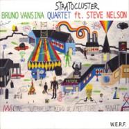 Bruno Vansina Quartet : Stratocluster