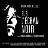 Thierry Eliez: Sur l'écran noir