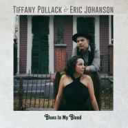 Pollack-Johanson, Blues In My Blood