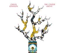 Chuck Johnson : The Cinder Grove