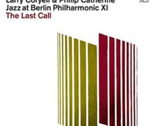 Larry Coryell & Philip Catherine : The Last Call