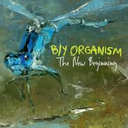 B/Y Organism: The new beginning