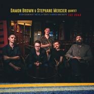 Damon Brown & Stéphane Mercier Quintet: The Road