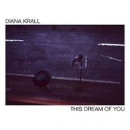 Diana Krall : This Dream of You