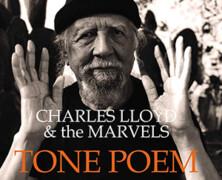 Charles Lloyd & The Marvels : Tone Poem