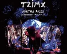Mirtha Pozzi: Tzimx