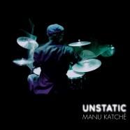 Manu Katché : la quête sonore