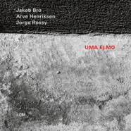 Jakob Bro, Arve Henriksen & Jorge Rossy : Uma Elmo