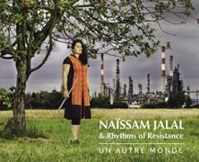 Naïssam Jalal & Rhythms of Resistance: Un Autre Monde