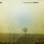 ONJ Records : Fabrice Martinez/Jean Dousteyssier