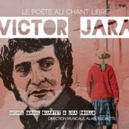 Michel Mainil Quartet & Lisa Rosillo: Victor Jara, Le poète au chant libre