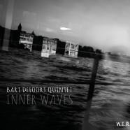 Bart Defoort Quintet, Inner Waves