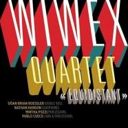 Wiwex Quartet, Equidistant