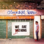 SilverRat Band, We Are Everything