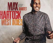 Max Hartock Quartet: West Indies