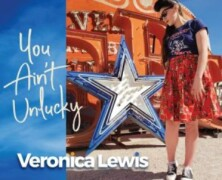 Veronica Lewis: You Ain't Unlucky