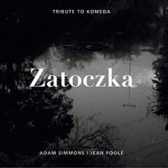 Adam Simmons / Jean Poole : Zatoczka – Tribute to Komeda