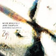 Mark Wingfield, Jane Chapman & Adriano Adewale: Zoji