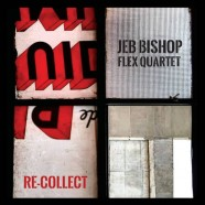 Jeb Bishop, Re-Collect