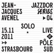 Jean-Jacques Avenel, solo live at pôle sud