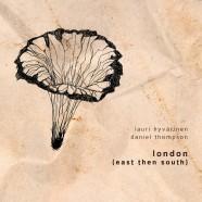 Lauri Hyvärinen – Daniel Thompson, London (east then south)