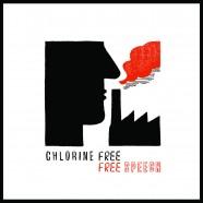 Chlorine Free, Free Speech