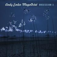 Andy Emler MegaOctet, Obsession 3